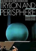 Trylon and Perisphere - Barbara L. Cohen, Barbara Kay Cohen, Seymour Chwast, Steven Heller (ISBN 9780810924154)
