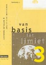 Van basis tot limiet 3 - aso - lw 4 - leerboek getallen & analytische meetkunde - Philip e.a. Bogaert (ISBN 9789059580640)