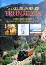 Wereldberoemde treinreizen - Susan Gordon, Amp, William Oostendorp (ISBN 9789020923827)