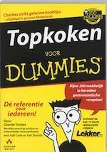 Topkoken voor Dummies - C. Trotter, S. J. / Zernich Carle (ISBN 9789067899673)