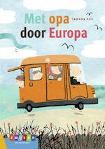 Met opa door Europa - Tamara Bos (ISBN 9789048737093)