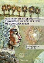 Methods of Healing Through the Application of Consciousness - Svetlana Smirnova, Sergey Jelezky (ISBN 9783943110340)