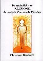 De symboliek van Alcyone, de centrale zon van de Pleiaden