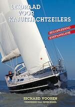 Leidraad voor kajuitjachtzeilers - Richard Vooren (ISBN 9789024006489)