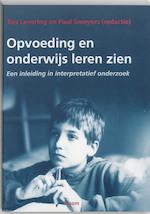 Opvoeding en onderwijs leren zien - Unknown (ISBN 9789053524473)