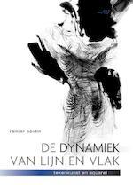 De Dynamiek van lijn en vlak - Rainier Boidin (ISBN 9789043912938)