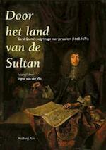 Door het land van de Sultan - Ingrid van der Vlis (ISBN 9789057302909)