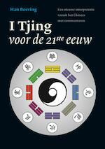 De I Tjing voor de 21ste eeuw - Han Boering (ISBN 9789021550077)