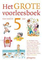 Het grote voorleesboek voor rond de vijf (ISBN 9789021672182)