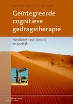 Geintegreerde cognitieve gedragstherapie - Kees Korrelboom, Erik ten Broeke (ISBN 9789046903810)