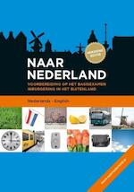 Naar Nederland (Nederlands - English) (ISBN 9789058752147)