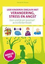 Leer kinderen omgaan met verandering, stress en angst - Deborah M. Plummer (ISBN 9789491806483)