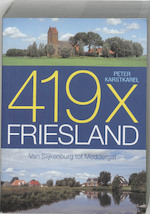 419 x Friesland - Peter Karstkarel, Peter Karstkarel (ISBN 9789033011917)