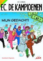 Mijn gedacht ! - Hec Leemans (ISBN 9789002211140)