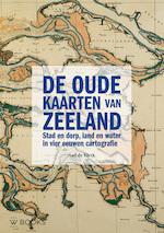 De oude kaarten van Zeeland