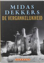 De vergankelijkheid - Midas Dekkers (ISBN 9789025402617)