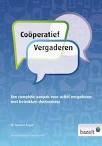 Coöperatief vergaderen - Spencer Kagan, Dook Kopmels, Betty de Jaeger (ISBN 9789461182067)
