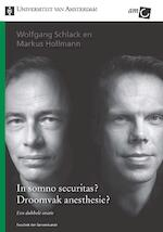 In somno securitas?Droomvak anesthesie? - Wolfgang Schlack (ISBN 9789048514656)