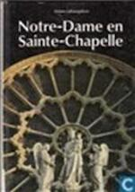 Notre-Dame en Sainte-Chapelle - Geno Pampaloni, Peter Diderich, Gerard M.L. Harmans (ISBN 9789061133582)