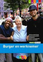 Burger en werknemer - R.F.M. van Midde, Erik van Soest, A.C. Verhoef (ISBN 9789006815610)