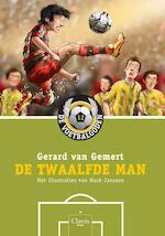 De twaalfde man - Gerard van Gemert (ISBN 9789044821246)