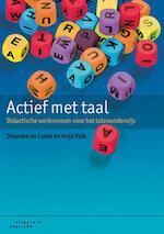 Actief met taal - Dieuwke Coole, Anja Valk (ISBN 9789046904398)