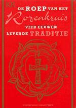 De roep van het Rozenkruis - F. Smit (ISBN 9789067322126)