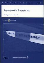 Tegenspraak in de opsporing - R. Salet, J.B. Terpstra, Jan Terpstra (ISBN 9789035246348)