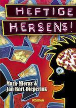 Heftige hersens! - Mark Mieras, Jan Bart Dieperink (ISBN 9789046811849)