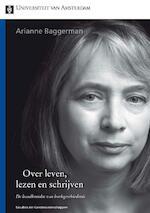 Over leven, lezen en schrijven - Arianne Baggerman (ISBN 9789048514311)
