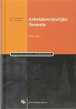 Arbeidsrechtelijke themata - C.J. Loonstra (ISBN 9789460940743)