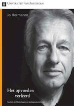 Het opvoeden verleerd - Jo Hermanns (ISBN 9789048511273)