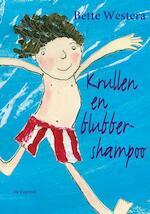 Krullen en blubbershampoo - Bette Westera (ISBN 9789026126482)