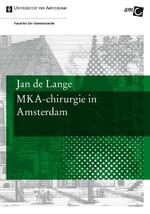 MKA-chirurgie in Amsterdam - Jan de Lange (ISBN 9789048516889)