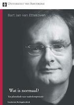 Wat is normaal? - Bart Jan van Ettekoven (ISBN 9789048514465)