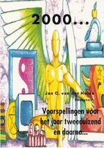 2000 Voorspellingen voor het jaar tweeduizend en daarna - Jan C. van der Heide (ISBN 9789065860453)