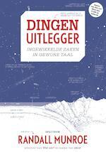 Dingen uitlegger - Randall Munroe (ISBN 9789000347667)