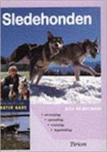 Sledehonden - Rico Pfirstinger, Jan Bruin, Martin Gaus (ISBN 9789052103297)