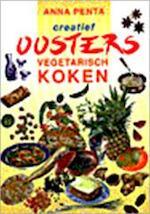 Creatief oosters vegetarisch koken - Anna Penta (ISBN 9789055015993)