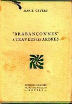 Brabançonnes, a Travers les Arbres - Marie Gevers