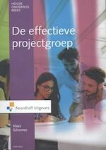 De effectieve projectgroep - Klaas Schermer (ISBN 9789001866297)