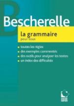 Bescherelle La grammaire pour tous - Unknown (ISBN 9782218924439)