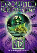 Drowned Wednesday - Garth Nix (ISBN 9780007175055)