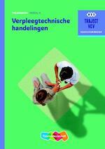 Verpleegtechnische handelingen - C.A. Abrahamse, A.F.M. Meijssen, P. Mocking (ISBN 9789006910353)