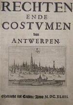 Rechten ende Costumen van Antwerpen