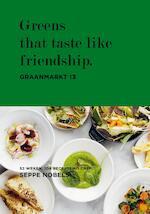 Graanmarkt 13, Greens - Seppe Nobels, Hilde Smeesters, Sophie Allegaert (ISBN 9789401438476)