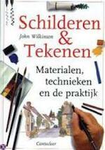 Schilderen & Tekenen - John Wilkinson (ISBN 9789021328676)