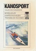 Kanosport - Bakker (ISBN 9789061207641)