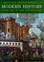 Larousse encyclopedia of modern history - Marcel Dunan, John Morris Roberts, Bernard Wasserstein (ISBN 9780600023760)