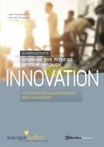 Growing the fitness sector through innovation (ISBN 9789082511000)